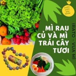 mì rau củ, mì trái cây tươi
